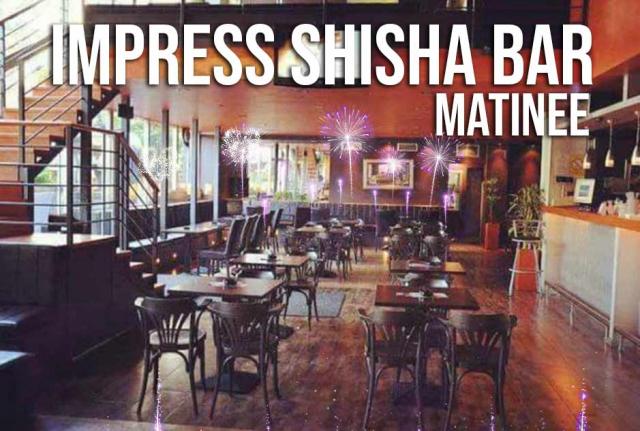 Impress Shisha Bar Matinee Doček Nove godine